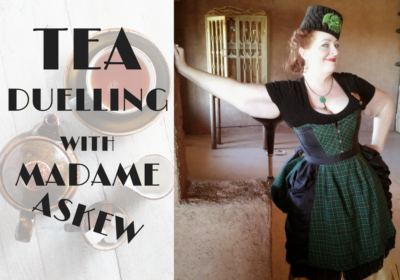 Madame Askew Tea Duelling